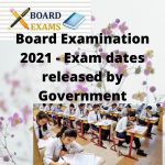 Board Examination 2021 - Exam dates released by Government